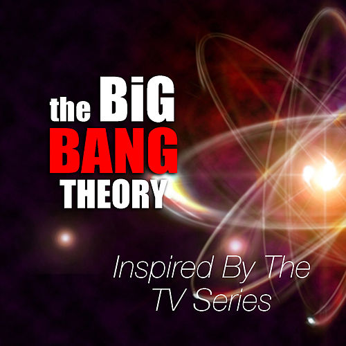 Inspired By The TV Series 'The Big Bang Theory' de Various Artists