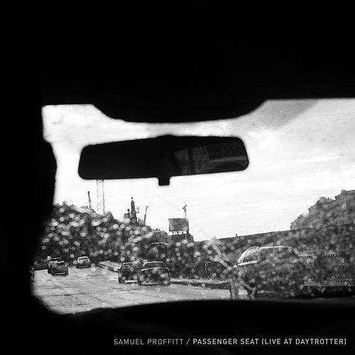 Passenger Seat (Live at Daytrotter) by Samuel Proffitt