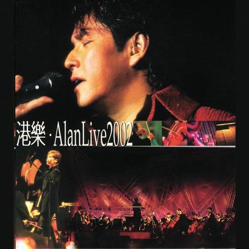 Gang Le . Alan Live 2002 de Alan Tam