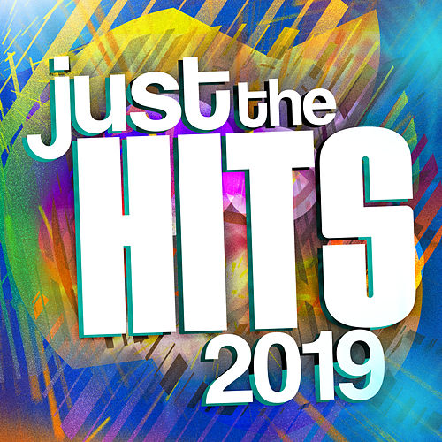 Just the Hits 2019 by Various Artists