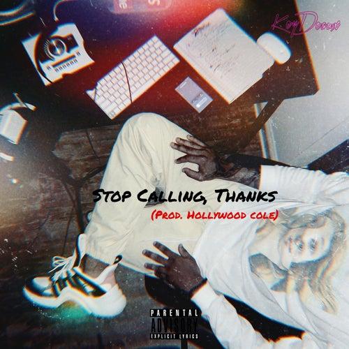Stop Calling, Thanks de keyDeaux