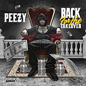 Back for the Takeover by Peezy