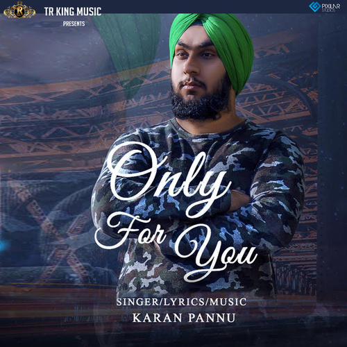 Only For You by Karan Pannu