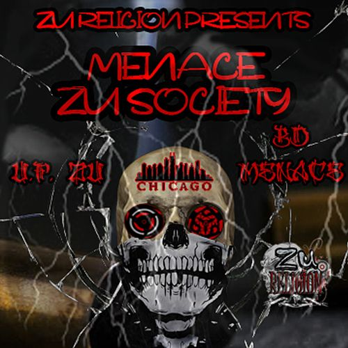 Zu Religion Presents Menace Zu Society (Chicago) by Ufzu