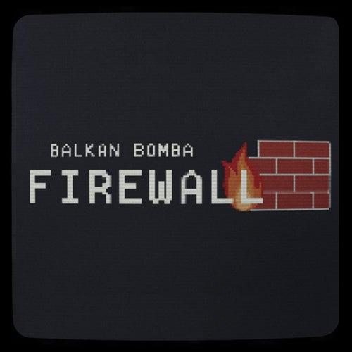 Firewall von Balkan Bomba