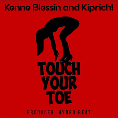 Touch Your Toe de Kenne Blessin