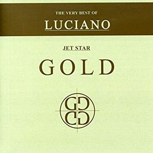 The Very Best of Luciano Gold [Limited Edition] by Luciano
