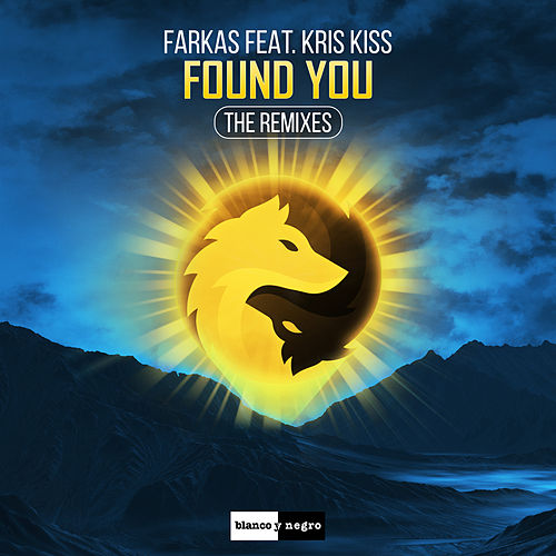 Found You (The Remixes) by Farkas
