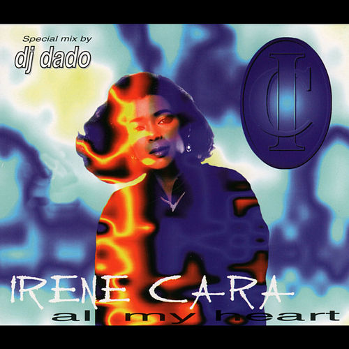 All My Heart by Irene Cara