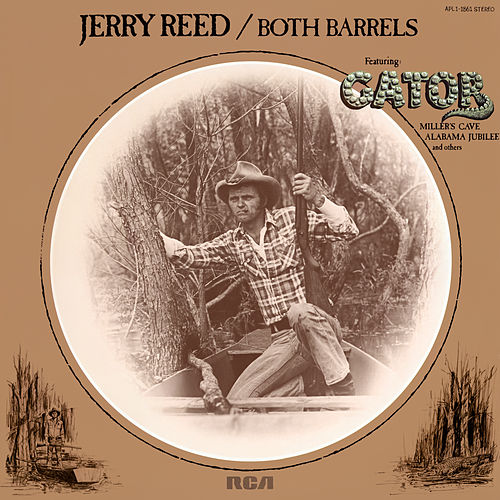 Both Barrels by Jerry Reed