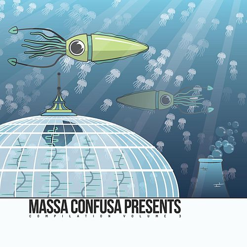 Massa Confusa Presents Compilation: Volume 3 von Various Artists