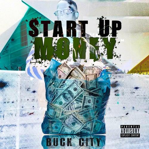 Start up Money by Buck City