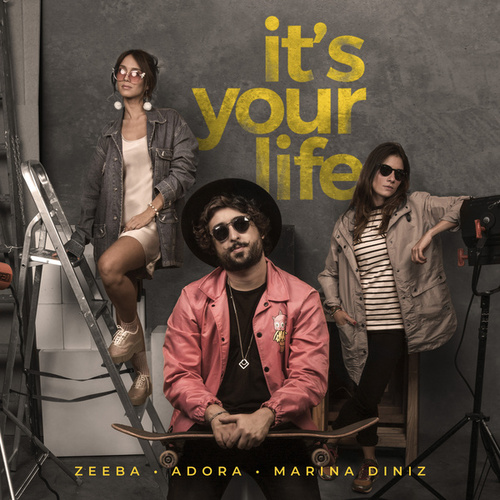 It's Your Life de Zeeba