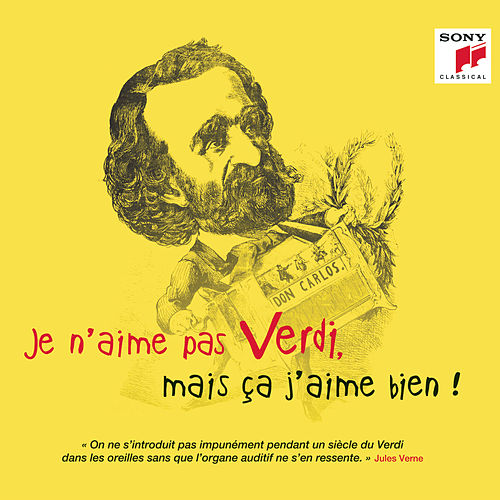 Je n'aime pas Verdi, mais ça j'aime bien ! de Various Artists