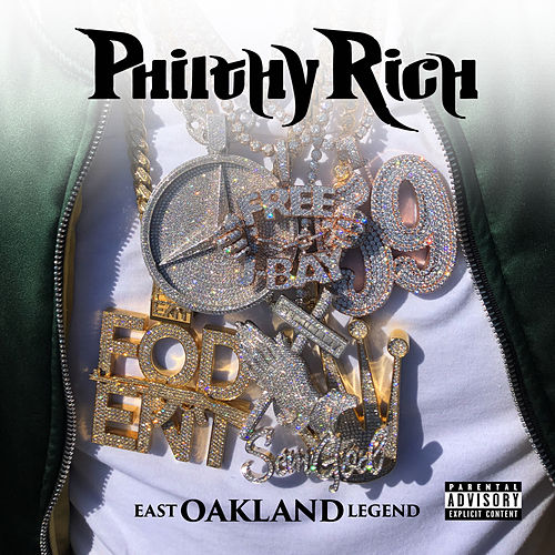 East Oakland Legend (Deluxe Version) by Philthy Rich