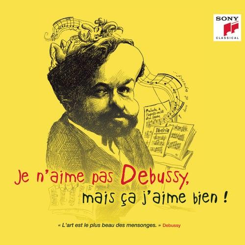 Je n'aime pas Debussy, mais ça j'aime bien ! de Various Artists