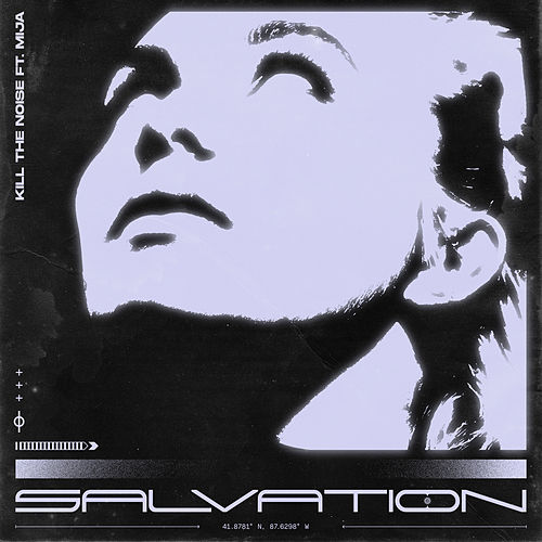 Salvation by Kill The Noise