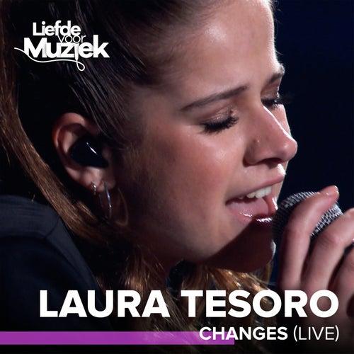Changes (Uit Liefde Voor Muziek) (Live) von Laura Tesoro