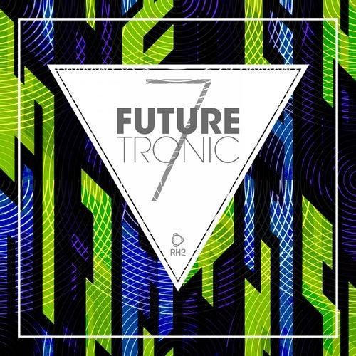 Future Tronic, Vol. 7 de Various Artists