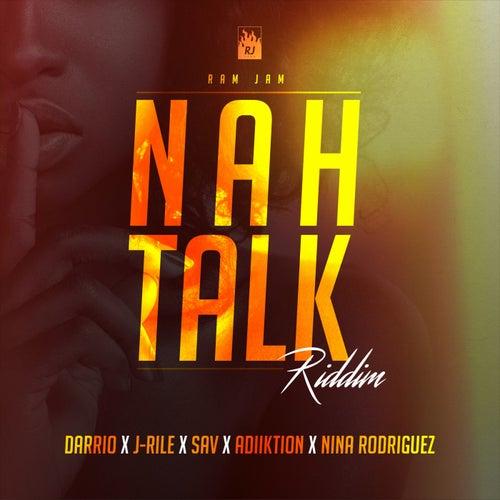 Nah Talk Riddim by Various Artists