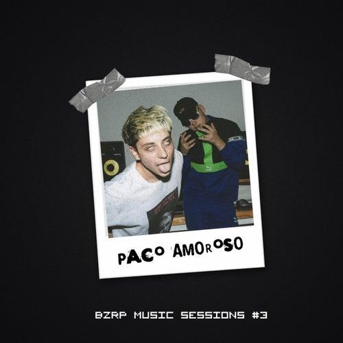 BZRP Music Sessions, Vol. 3 (feat. Paco Amoroso) de Bizarrap
