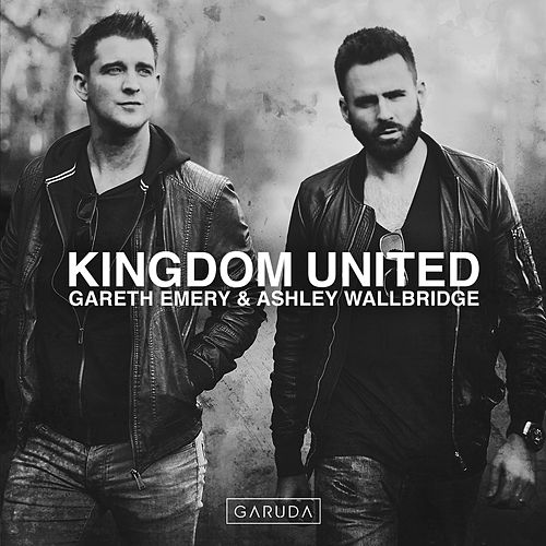 Kingdom United von Gareth Emery