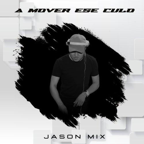 A Mover Ese Culo by Perreo de Antes