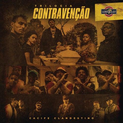 Trilogia Contravenção by Cacife Clandestino