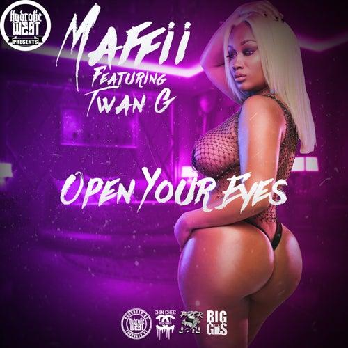 Hydrolic West Presents Maffii: Open Your Eyes by Maffii