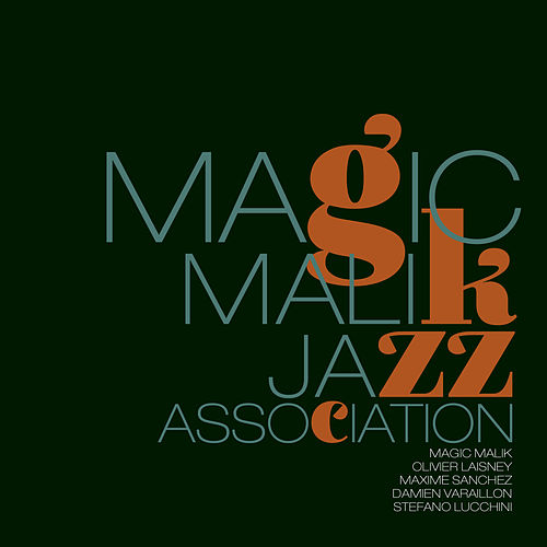 Jazz Association by Magic Malik