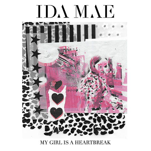My Girl is a Heartbreak by Ida Mae