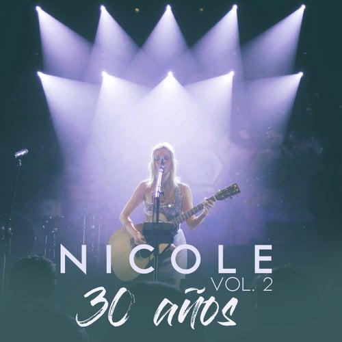 30 Años (Vol. 2) (En Vivo) de Nicole