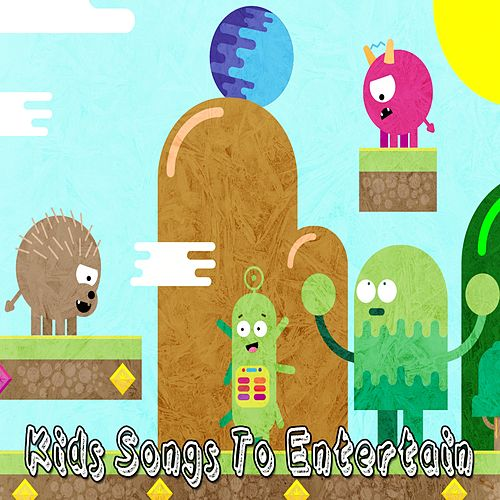 Kids Songs to Entertain de Canciones Para Niños