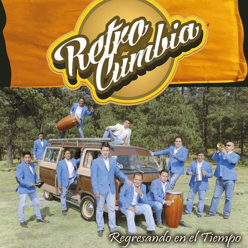 Regresando en el Tiempo von Retro Cumbia