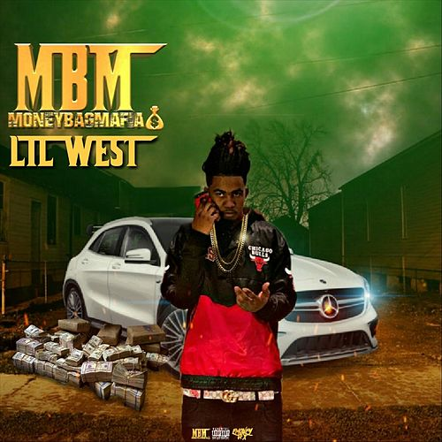 Money Bag Mafia de Lil West