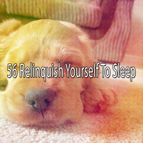 56 Relinquish Yourself to Sleep de Relajacion Del Mar