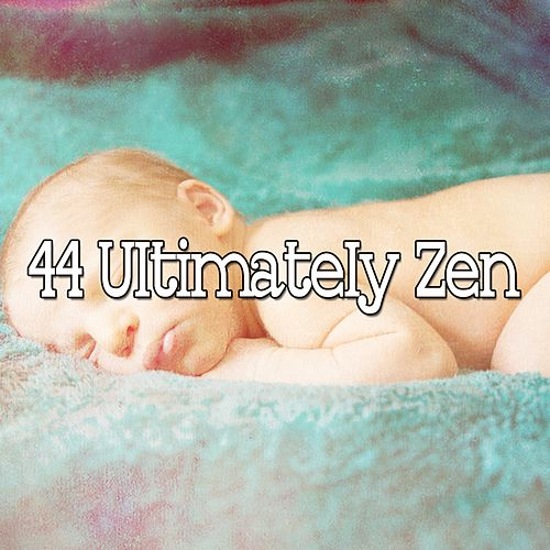 44 Ultimately Zen by S.P.A