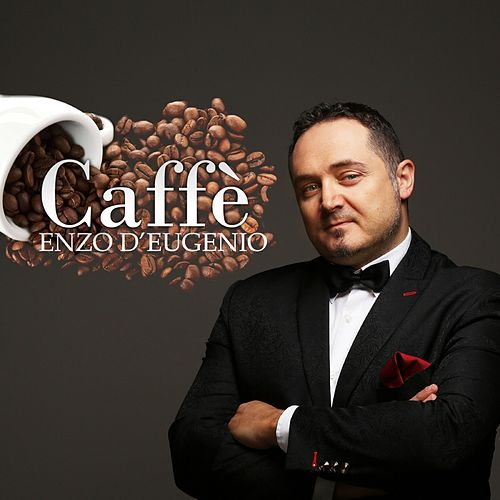 Caffè by Enzo D'Eugenio