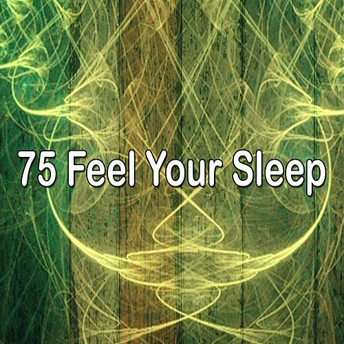 75 Feel Your Sleep de Dormir