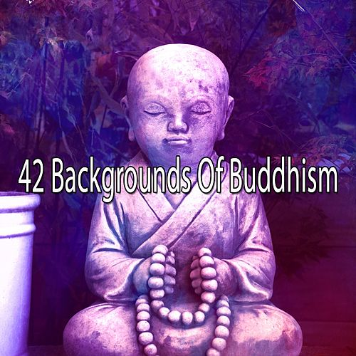 42 Backgrounds of Buddhism by Asian Traditional Music