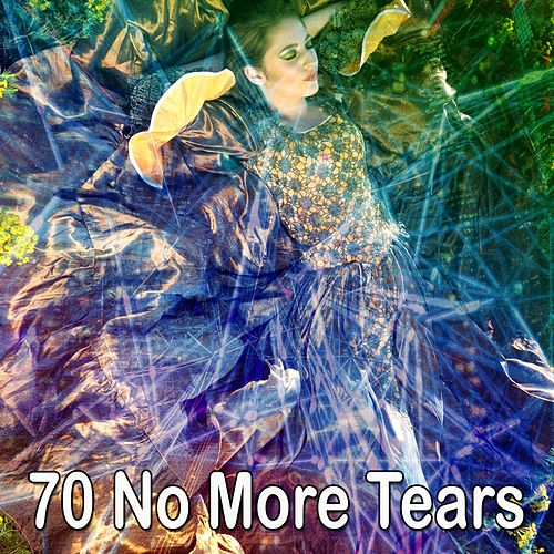 70 No More Tears by Best Relaxing SPA Music