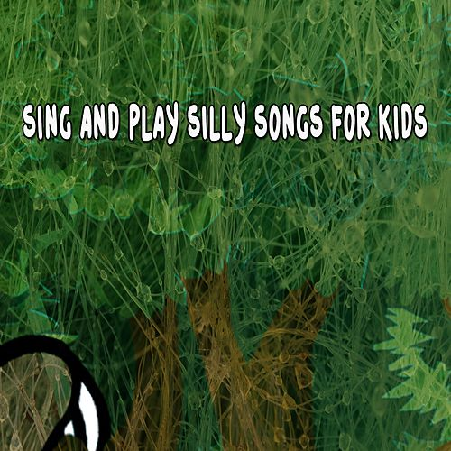 Sing and Play Silly Songs for Kids de Canciones Infantiles