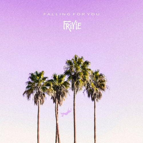 Falling for You von Friyie