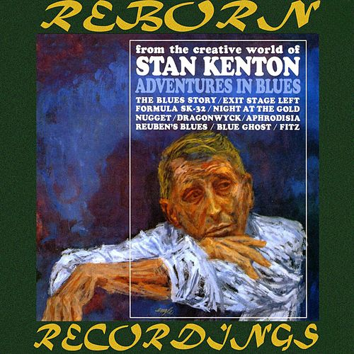 Adventures in Blues (HD Remastered) de Stan Kenton