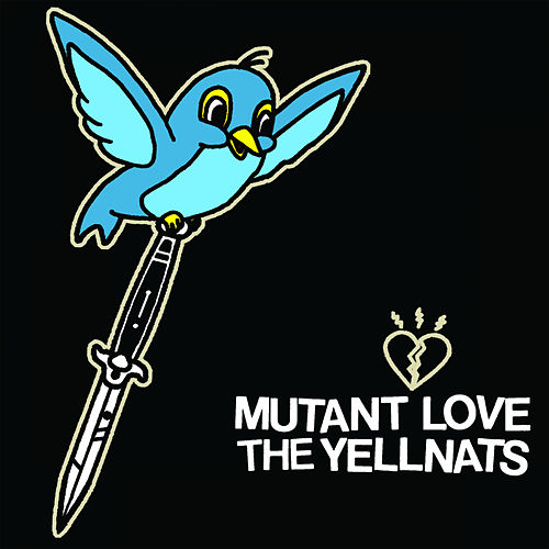 Mutant Love / The Yellnats von Various