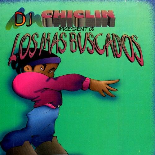 DJ Chiclin Presenta Los Mas Buscados by Various
