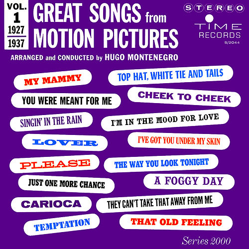 Great Songs from Motion Pictures, Vol. 1 (1927 - 1937) by Hugo Montenegro