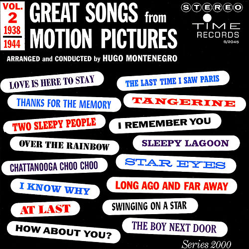 Great Songs from Motion Pictures, Vol. 2 (1938 - 1944) by Hugo Montenegro