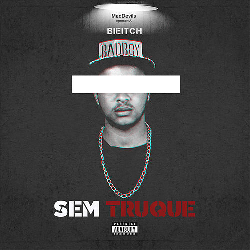 Sem Truque by Bieitch