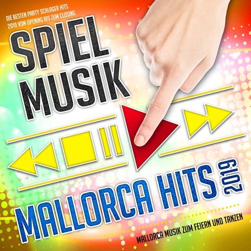 Spiel Musik - Mallorca Hits 2019 - Mallorca Musik zum Feiern und Tanzen (Die besten Party Schlager Hits 2019 vom Opening bis zum Closing) von Various Artists